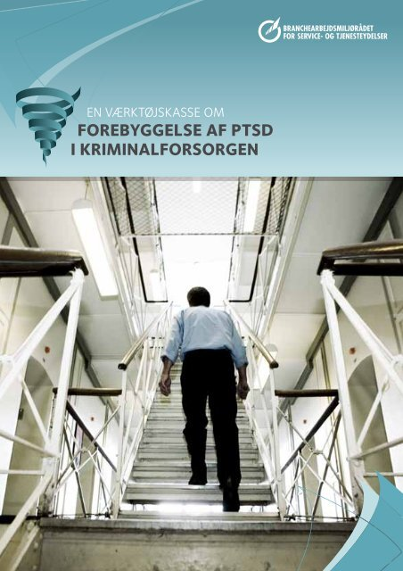 forebyggelse af PTsD i Kriminalforsorgen - BAR - service og ...