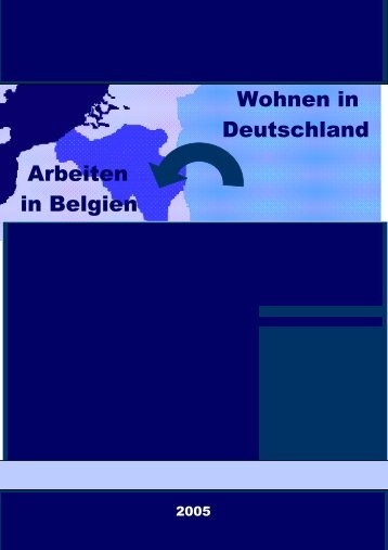 Wohnen in Deutschland Arbeiten in Belgien - Grenzpendler NRW