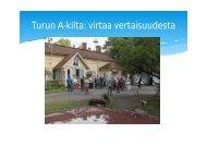 Turun A-kilta: virtaa vertaisuudesta - Halko ryhmän