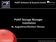 Vortrag: PoINT Storage Manager Installation St. Augustinus-Kliniken ...