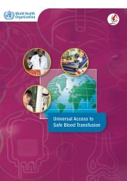 Universal Access to Safe Blood Transfusion - World Health ...