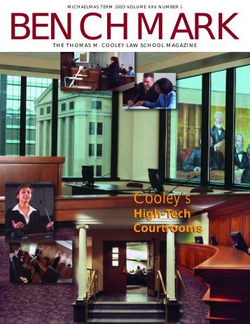 Cooley's High Tech Courtrooms - Thomas M. Cooley Law School