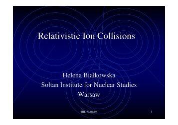 Relativistic Ion Collisions - LHC