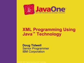 XML Programming Using Java™ Technology