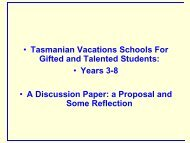 • Tasmanian Vacations Schools For Gifted and Talented ... - AAEGT