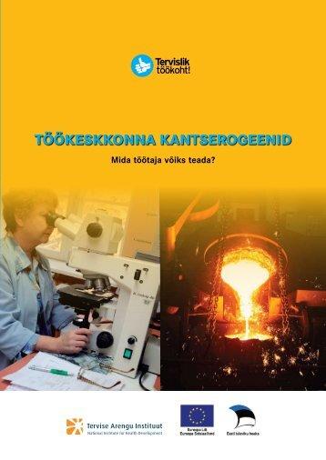 Töökeskkonna kanTserogeenid - Tervise Arengu Instituut