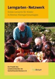 Lerngarten-Netzwerk Grüne Lernorte für Kinder in Bremer ...