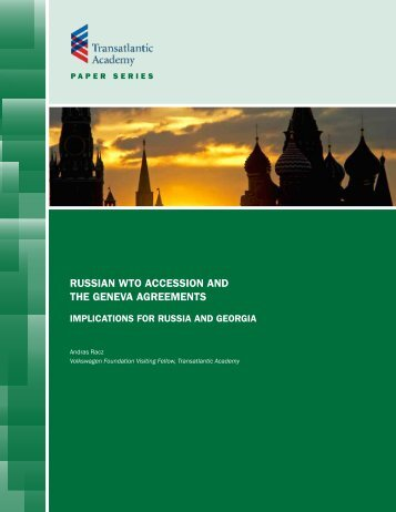 russian wto accession and the geneva agreements - Transatlantic ...