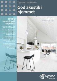 God akustik i hjemmet. Download pdf (703 kB) - Gyproc