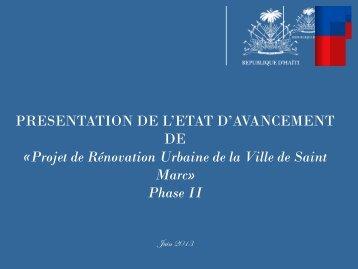 Projet de Rénovation Urbaine de la Ville de Saint Marc» Phase II
