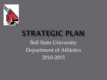 Strategic Plan - Ball State Athletics
