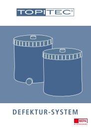 TOPITEC® Defektur-System - WEPA Apothekenbedarf GmbH & Co KG
