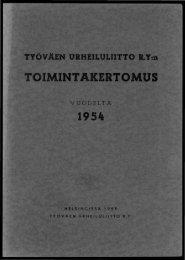 2818_SUa_TUL_toimintakertomukset_1954_1.pdf 9 ... - Urheilumuseo