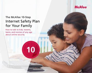 The McAfee 10-Step Internet Safety Plan For Your Family
