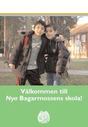 bagis fskola - Bagarmossen Brotorps skolor