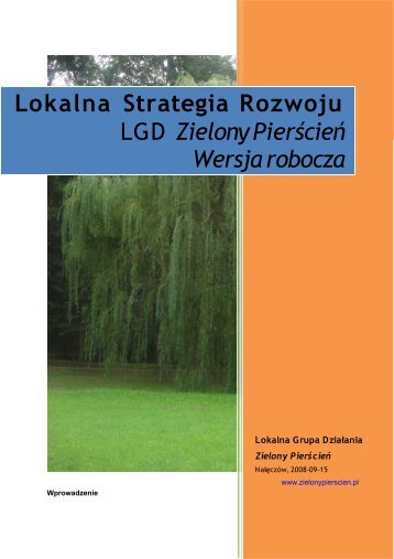 Lokalna Strategia Rozwoju - wersja robocza - LGD Zielony Pierścień
