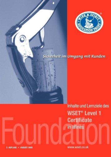 Level 1 Foundation Certificate - Wine & Spirit Education Trust