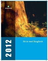 Ett år med Skogforsk