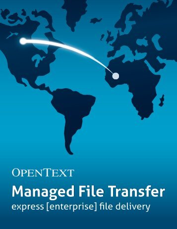 Click here to download the OpenText Managed File Transfer ...