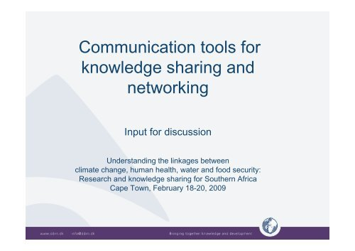 Communication tools for knowledge sharing and networking - DDRN