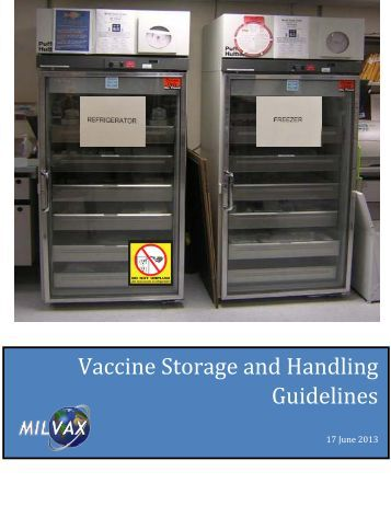 procedures and protocols for handling storing Vaccine storage and handling  detailed storage and handling protocols for individual vaccines always refer to the manufacturers' product information and package .