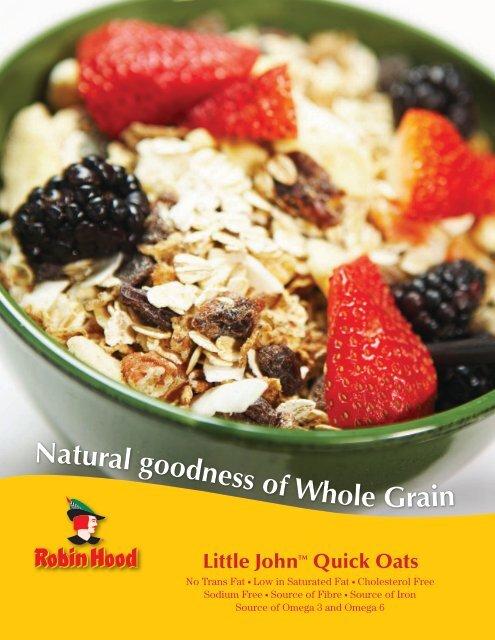Robin Hood ® Little John™ Quick Oats - Cargill Foods
