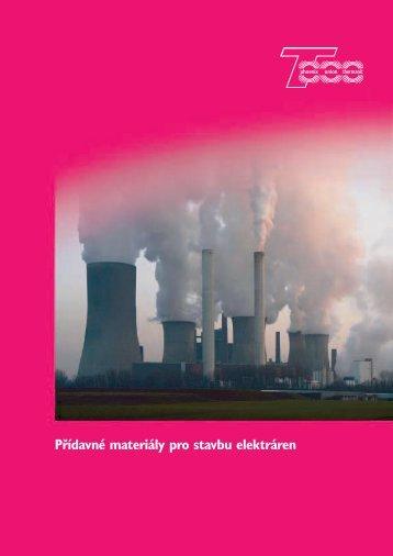 Svary ocelí elektrárny - Böhler Uddeholm CZ sro