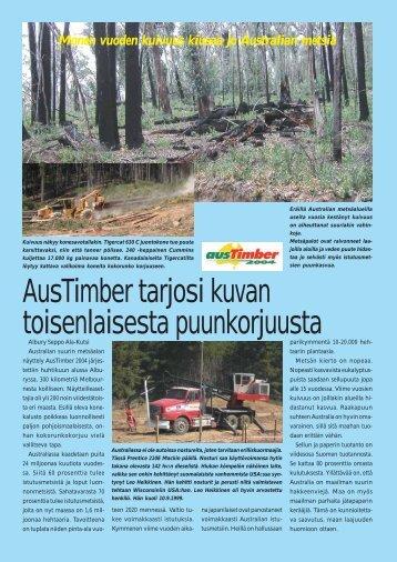 AusTimber tarjosi toisenlaisen kuvan puunkorjuusta s. 48