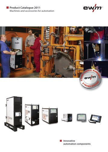Product Catalogue 2011 - EWM HIGHTEC Welding Gmbh