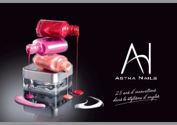 25 ans d'innovations dans le stylisme d'ongles - Astra Nails