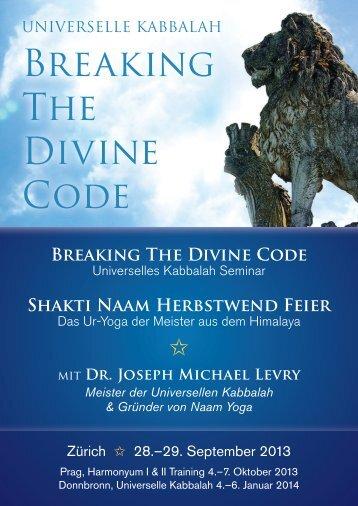 Breaking The Divine Code - Naam Yoga