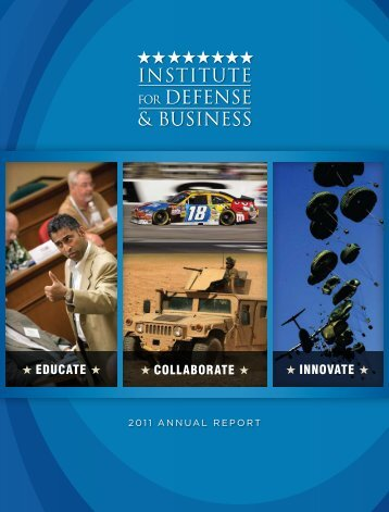 2011 Annual Report - Institute for Defense & Business