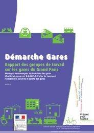 Grand Paris - Démarche gares : rapport des Groupes de travail - Driea