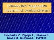 Diferenciální diagnostika indolentních lymfoproliferací