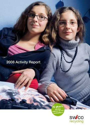 2008 Activity Report - SWICO Recycling