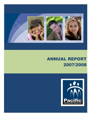 ANNUAL REPORT 2007/2008 - Pacific Community Resources