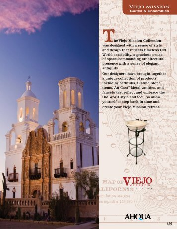 he Viejo Mission Collection was designed with a sense ... - Ahqua.com