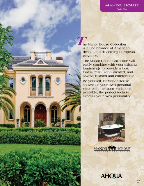 he Manor House Collection is a fine balance of ... - Ahqua.com