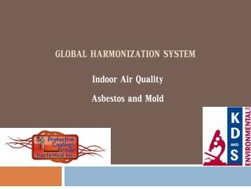 Global Harmonization System: Indoor Air Quality, Asbestos and Mold