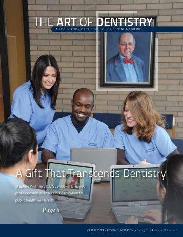 the Art of Dentistry - School of Dental Medicine - Case Western ...
