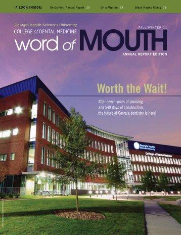 Worth the Wait! - Georgia Health Sciences University