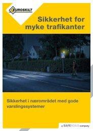 Sikkerhet for myke trafikanter - Euroskilt AS