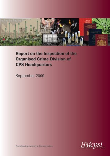 Report on the Inspection of the Organised Crime Division ... - HMCPSI