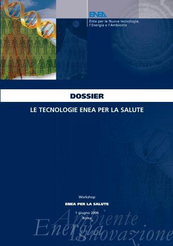 """Dossier """"Le tecnologie ENEA per la salute"""""""