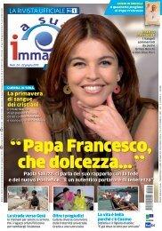 Papa Francesco, che dolcezza... - A Sua Immagine