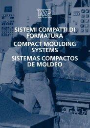 sistemi compatti di formatura compact moulding systems ... - Meta-Mak