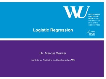 10pt Logistic Regression 40pt - Institute for Statistics and Mathematics