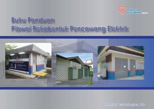 Buku Panduan Piawai Rekabentuk Pencawang Elektrik - Tenaga ...