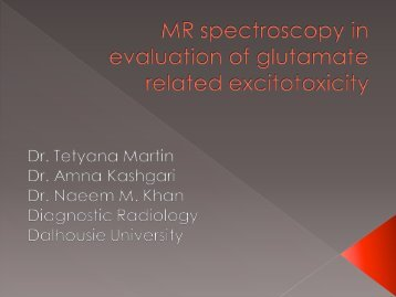 MR spectroscopy in evaluation of glutamate related excitotoxicity