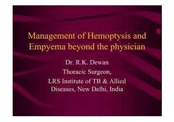 Ravindra Dewan Mangement of haemoptysis and empyema beyond ...